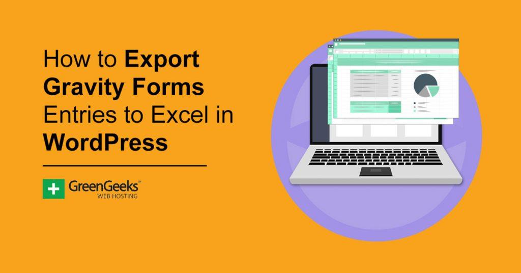 Export Gravity Forms in Excel WordPress
